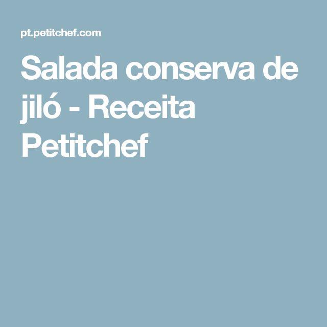 Salada conserva de jiló - Receita Petitchef