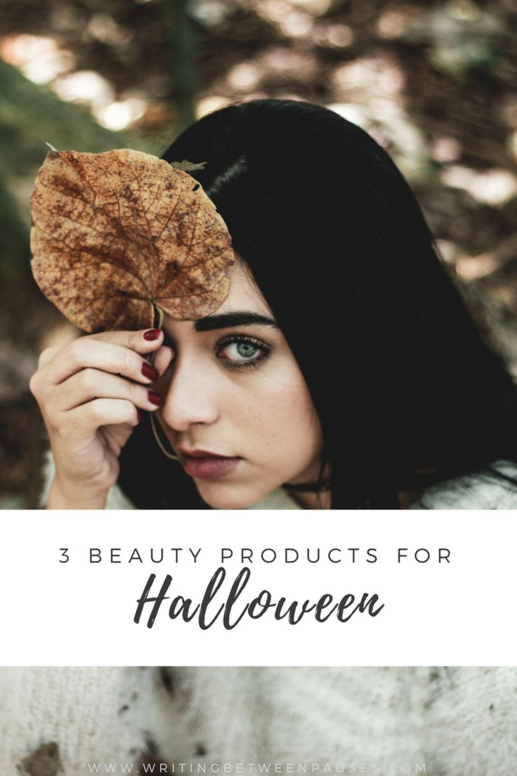 3 Beauty Products for Halloween   Writing Between Pauses