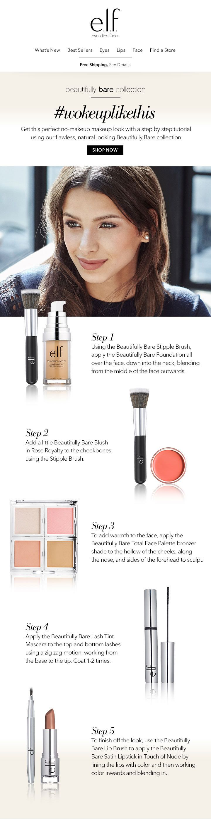 Get the perfect no-makeup makeup look with this step by step tutorial.  CLIENT: e.l.f. Cosmetics Built by: Mark Nayve   SellUp