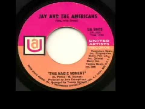 "Jay And The Americans - ""This Magic Moment"""