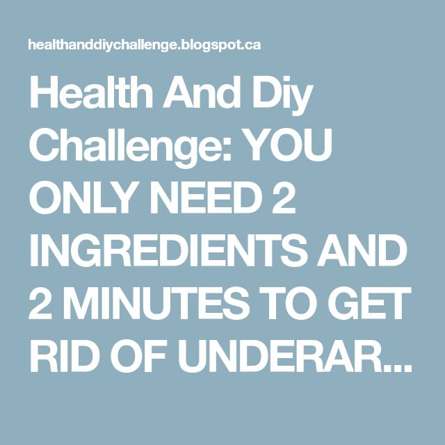 Health And Diy Challenge: YOU ONLY NEED 2 INGREDIENTS AND 2 MINUTES TO GET RID OF UNDERARM HAIR FOREVER