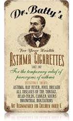Dr Batty's Asthma Cigarettes..this is how my mother started smoking...on the advice of her dr at 20.  Menthol cigarettes to help her asthma..Died COPD.
