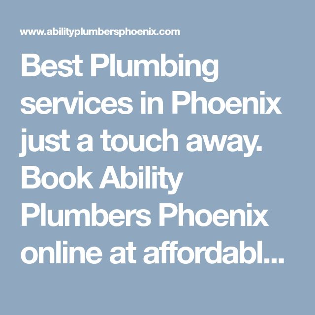 Best Plumbing services in Phoenix just a touch away. Book Ability Plumbers Phoenix online at affordable rates with quality services available 24/7. #PlumbingPhoenixAZ #BestPlumberPhoenixService #LocalPhoenixPlumberService #LocalPlumberPhoenixAZ #AbilityPlumbersPhoenix