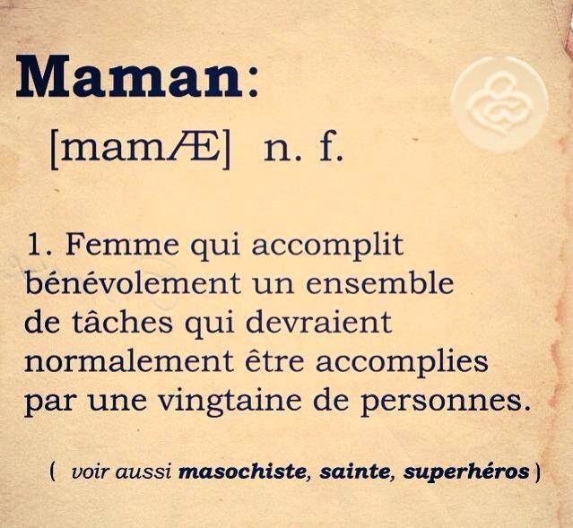 définition du mot maman... :)