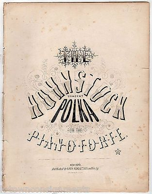 THE HOHNSTOCK POLKA PIANO FORTE ANTIQUE GRAPHIC ENGRAVING SHEET MUSIC