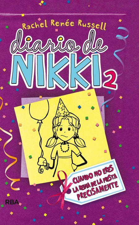 diario de nikki 2: cronicas de una chica no es precisamente la re ina de la fiesta (ficcion kids)-rachel renee rusell-9788427200845