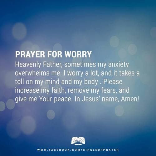 Prayer for worry. Image via We Heart It https://weheartit.com/entry/137908148/via/27031864 #positivethinking