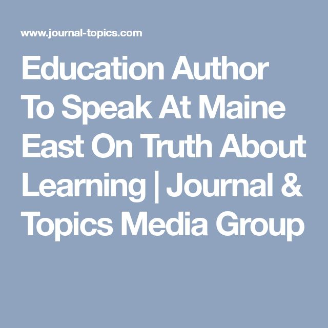 Education Author To Speak At Maine East On Truth About Learning   Journal & Topics Media Group