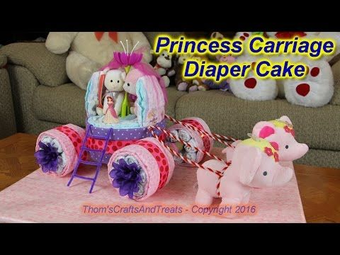 Princess Carriage Diaper Cake - YouTube                                                                                                                                                                                 Plus