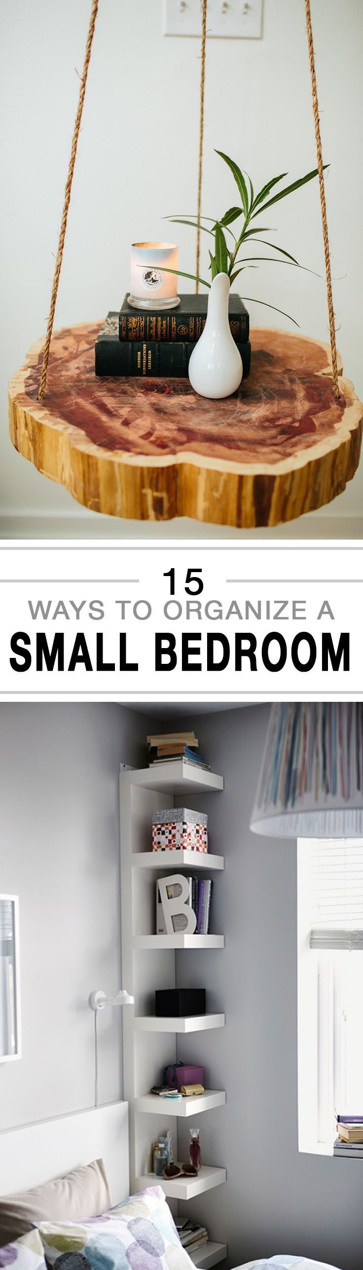 15 Ways to Organize a Small Bedroom -                                                                                                                                                                                 More