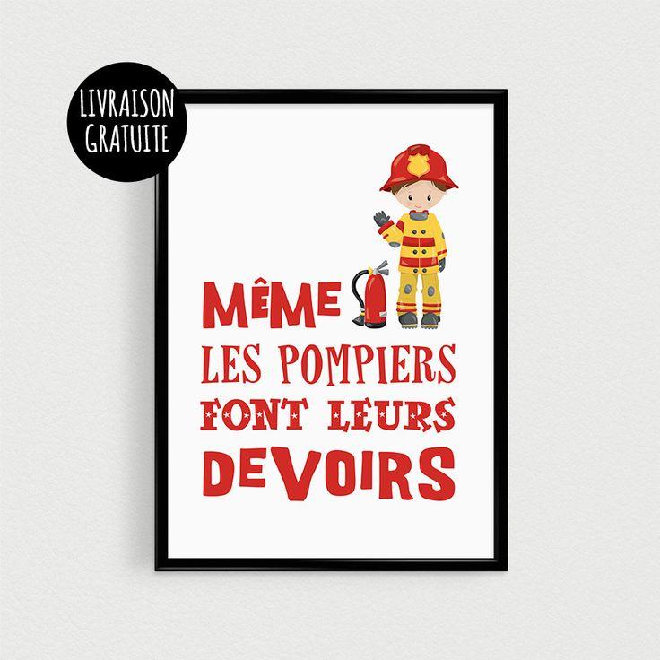 """Affiche Pompier 21x30cm SPÉCIAL RENTRÉE """"Même les pompiers font leurs devoirs"""" - Poster citation"""