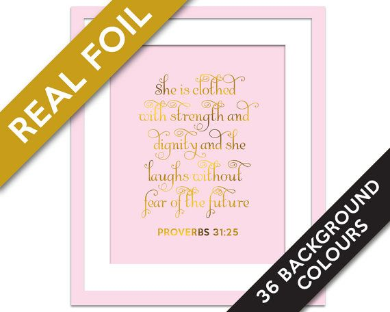 She is Clothed With Strength - Gold Foil Print - Inspirational Poster - Proverbs 31:25 - Gold Nursery Art - Biblical Quote - Scripture Art
