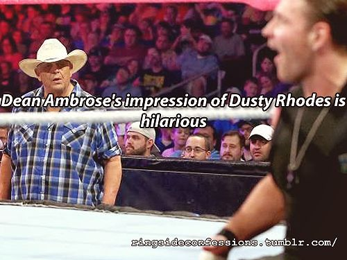 """""""Dean Ambrose's impression of Dusty Rhodes is hilarious"""""""
