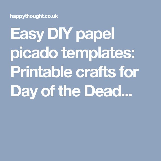 Easy DIY papel picado templates: Printable crafts for Day of the Dead...