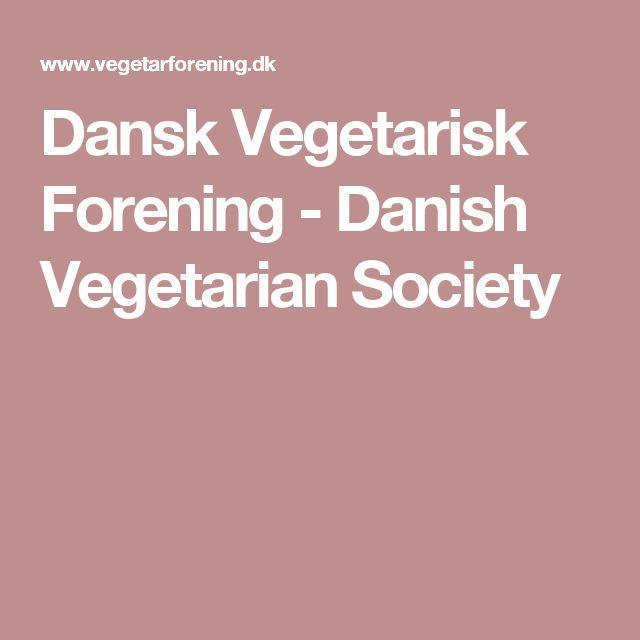 Dansk Vegetarisk Forening - Danish Vegetarian Society