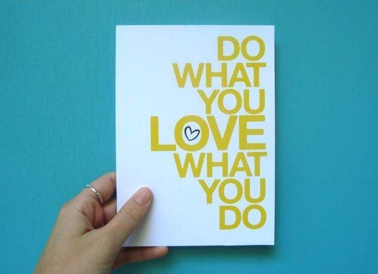 do what you love (yellow) . 5x7 art print. $8.00, via Etsy.