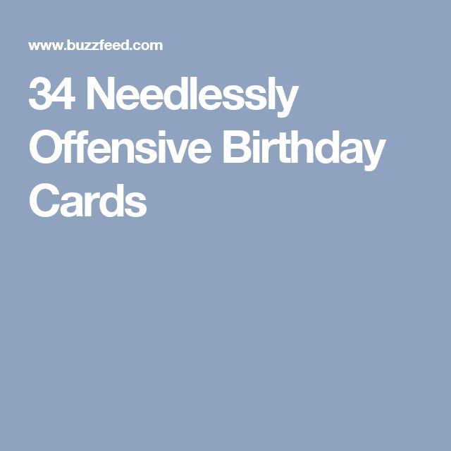 The 25 best Offensive Birthday Cards ideas – Offensive Birthday Cards
