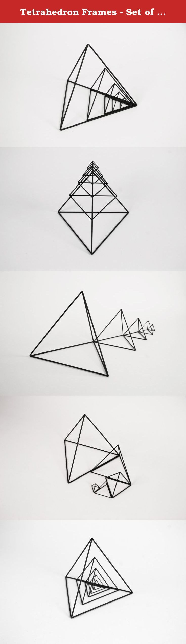 """Tetrahedron Frames - Set of 5 - Handmade Geometric Steel Wire Frame - PrimeFrame Metal Sculpture - Crosstree Seed Products. This handmade Tetrahedron Frames Set of 5 metal sculpture explores the geometric relationship of lines and space using Fibonacci sequence of growth in scale. MATERIAL 1"""" Base: 1/16"""" Steel Rod 2"""" Base: 1/16"""" Steel Rod 3"""" Base: 3/32"""" Steel Rod 5"""" Base: 3/32"""" Steel Rod 8"""" Base: 1/8"""" Steel Rod FINISH Black patina with a coat of clear wax DIMENSIONS (Length x Width x…"""