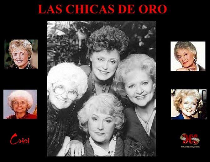 The Golden Girls, conocida también como Los años dorados (en Hispanoamérica) o Las chicas de oro (en España). Protagonizada por Beatrice Arthur, Betty White, Rue McClanahan, y Estelle Getty
