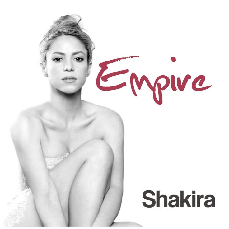 Empire is by Shakira,the Colombian singer,songwriter and record producer.In the United States it peaked at number 58 on the Billboard Hot 100 Chart in 2014. #Shakira #Pop #PopMusic #Music #singer #songwriter