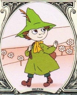 """""""I'll come when it suits me"""" said Snufkin, """"perhaps I shan't come at all. I just may set off in another direction entirely."""" Snufkin quote"""