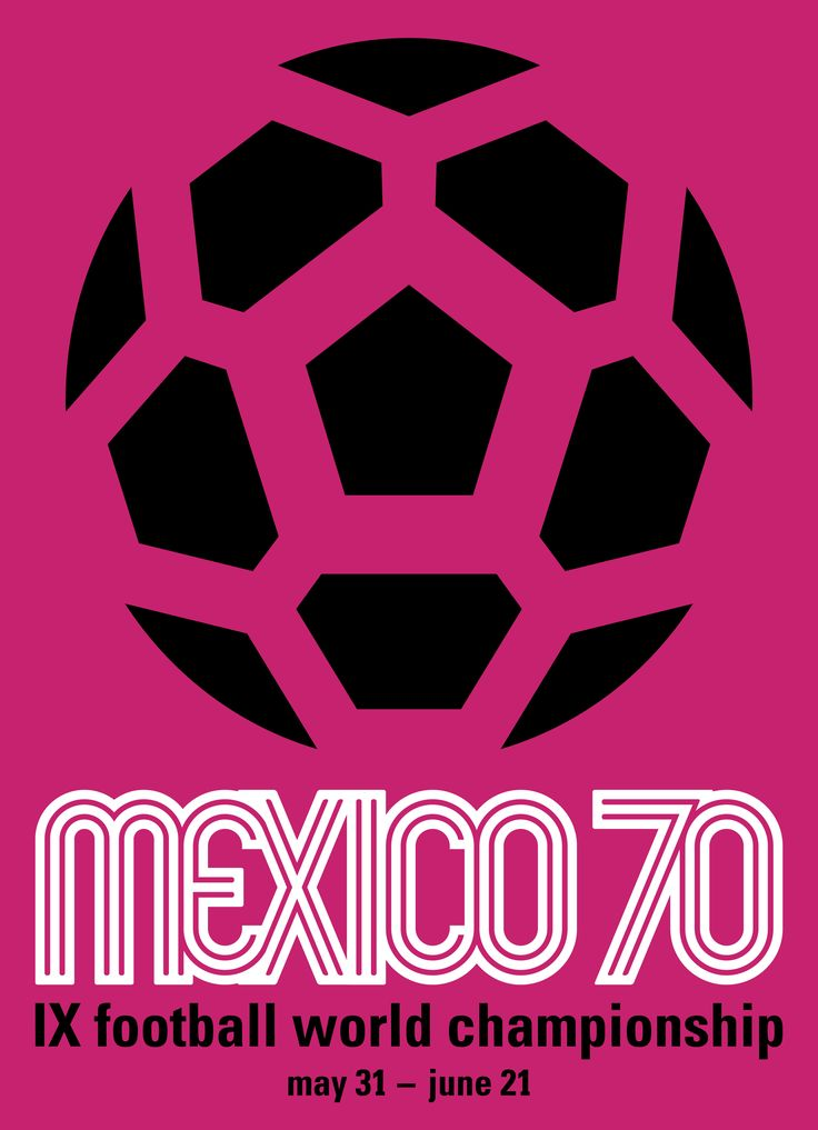 Cartel oficial del campeonato mundial de futbol de Mexico 1970 - Official poster of the football World Championship Mexico 1970: World Cup, Sports Posters, Logos Officiel, Official Posters, Posters Fifa