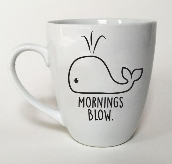 Whale mug mornings blow fun gift idea office coffee mug cute