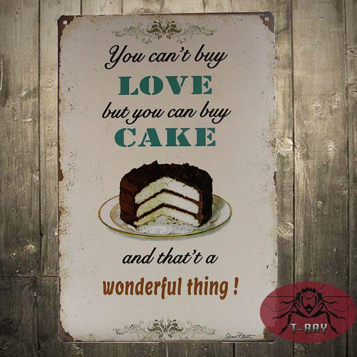 Вы не можете купить любовь, но вы можете купить торт Ретро Стены украшены Картинами Логотип Декор F-80