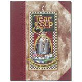 Tear Soup: A Recipe for Healing After Loss (Hardcover)By Pat Schwiebert