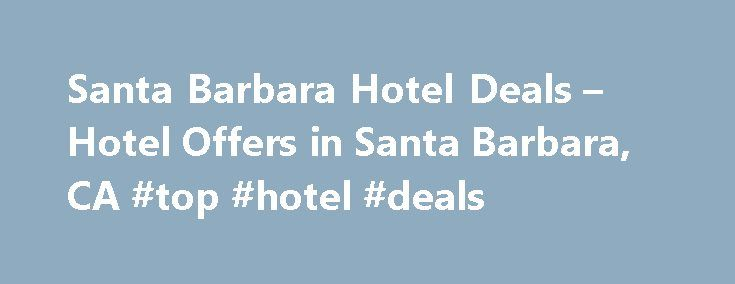 "Santa Barbara Hotel Deals – Hotel Offers in Santa Barbara, CA #top #hotel #deals http://hotels.remmont.com/santa-barbara-hotel-deals-hotel-offers-in-santa-barbara-ca-top-hotel-deals/  #santa barbara hotels # Hotel Deals in Santa Barbara Santa Barbara Guide Santa Barbara proudly bills itself ""the American Riviera"" for its resemblance to the coastal towns of France and Italy. It's not just an empty marketing slogan. The Santa Ynez Mountains are this city's Alps, the Pacific Ocean its…"