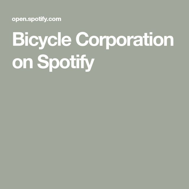 Bicycle Corporation on Spotify