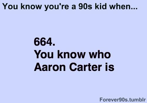 : Aaron Party, 90S Kids, Childhood Boyfriends, Carters Mi, Childhood Memories, Biggest Crushes, Backstreet Boys, Aaron Carters, 90 S Kids