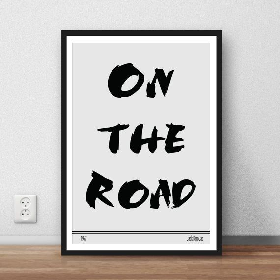 On the Road by Jack Kerouac - 1957. based on the travels of Kerouac and his friends across America.  Awesome Printable Wall art for your home, studio or office.  Once you have purchased your item, you will receive an Instant high resolution digital download of your artwork in the form of high resolution (300dpi) jpeg and a PDF.  MULTIPLE PURCHASE DISCOUNT: Buy 2 Digital Download designs and get the 3rd download design FREE! Simply add 3 designs to your cart and enter coupon code GetOneFree…