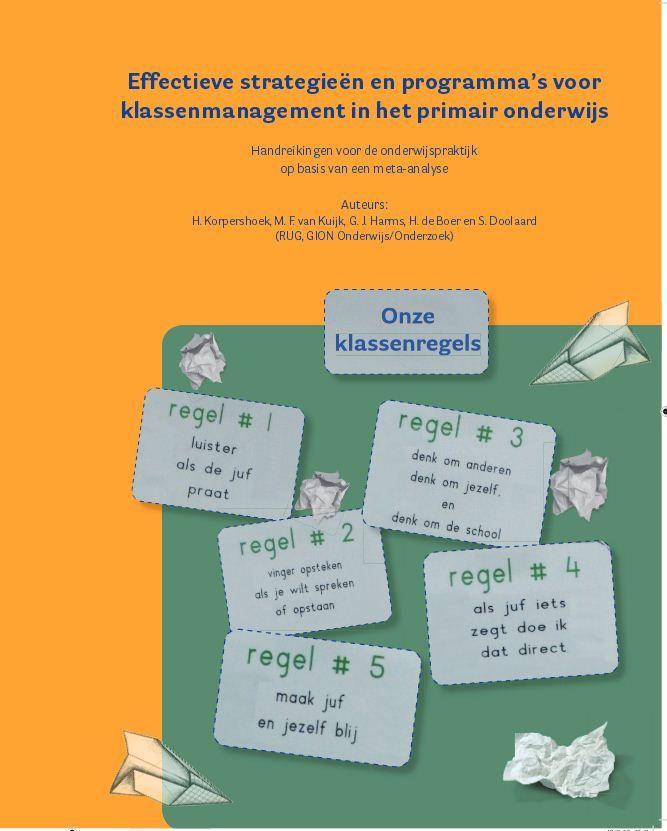 Effectieve strategieën en programma's voor klassenmanagement in het primair onderwijs: Handreikingen voor de onderwijspraktijk op basis van een meta-analyse.