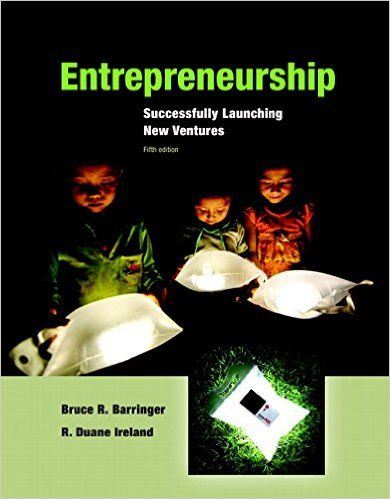 Textbook Solutions Manual for Entrepreneurship Successfully Launching New Ventures 5th Edition by Bruce R Barringer INSTANT DOWNLOAD | Textbook Solutions Manual Instant Download