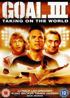 BOAS NOVAS: Gol! 3 Taking on the World - Filme 2008