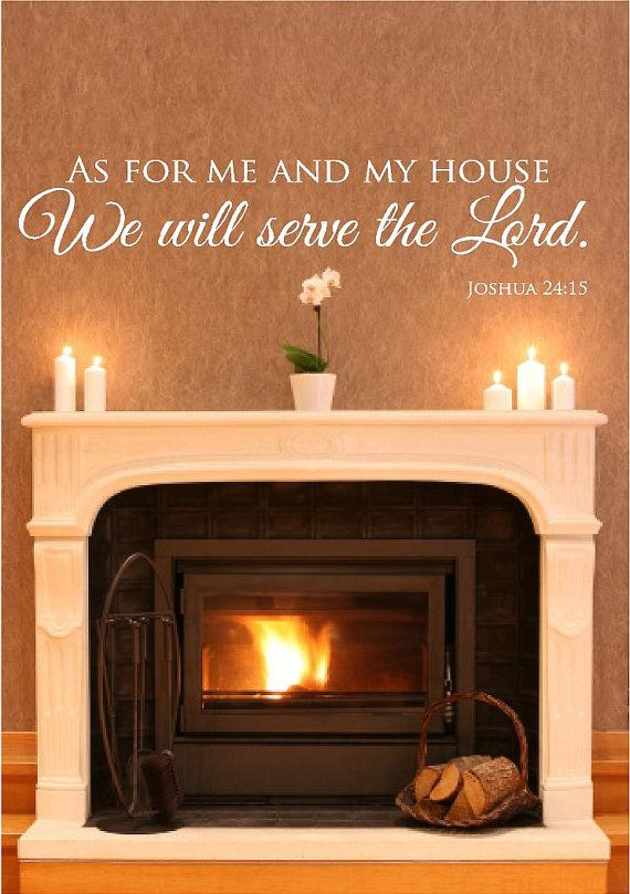 As for me and my house we will serve the lord christian wall decal Joshua 24:15