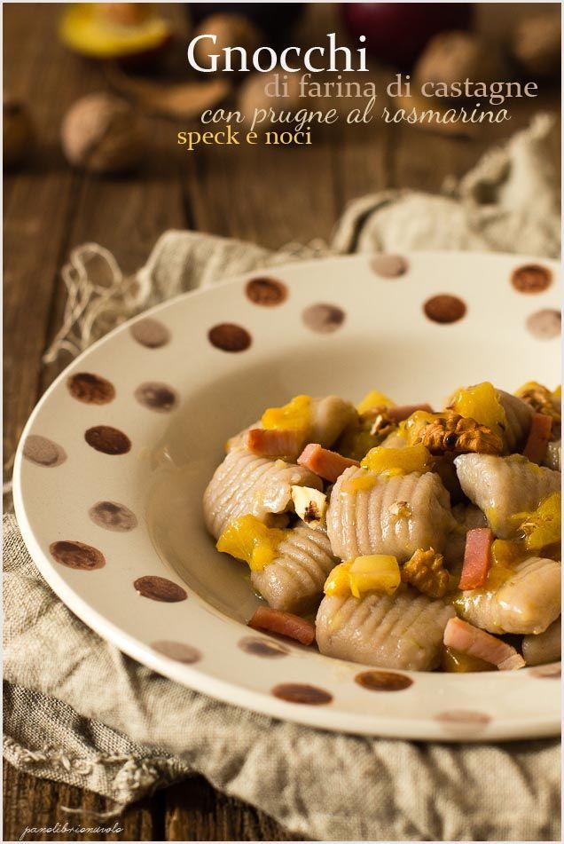 gnocchi-farina-di-castagne noci e prugne