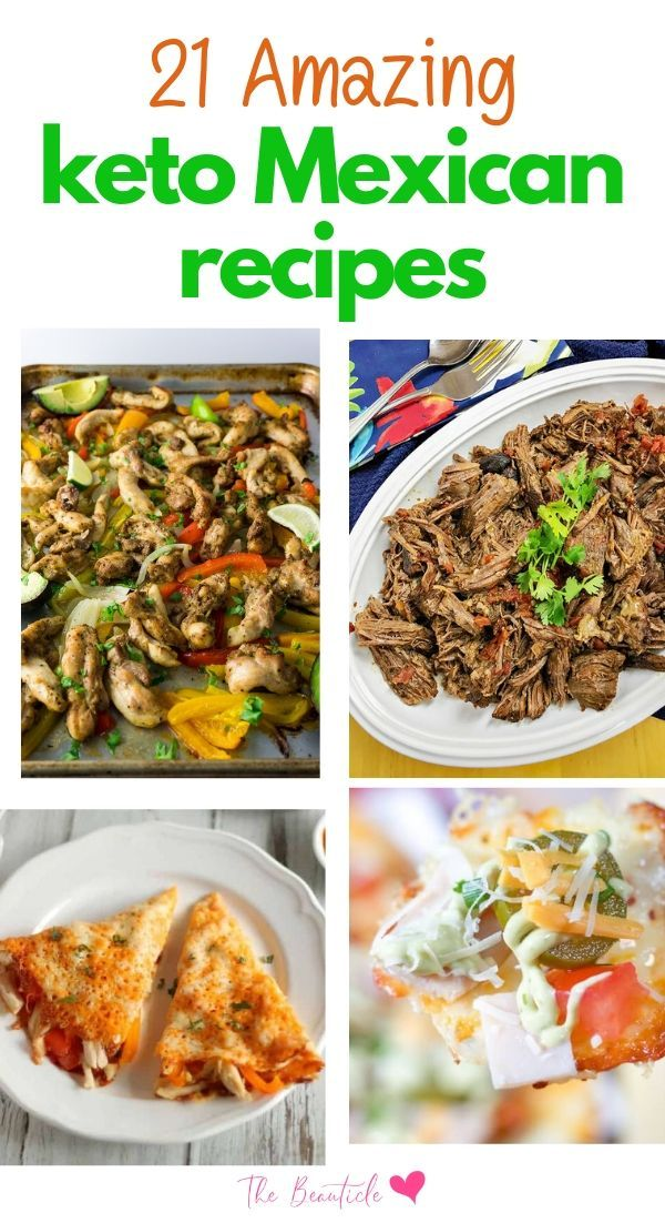 Craving Delicious Keto Mexican Food Try These 21 Amazing Recipes Mexican Food Recipes Recipes Food