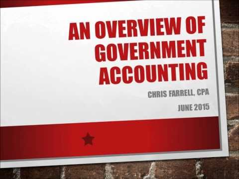 Government Accounting Overview Part 1 May 2016 - YouTube