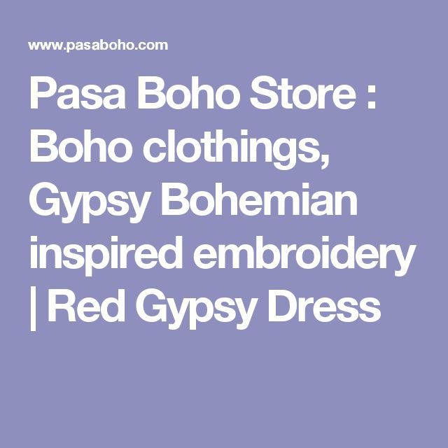 Pasaboho Online Embroidery Fashion trend and styles : Shop a variety of hippie chic, modern vintage, gypsy style, boho chic, hmong ethnic, street style, geometric and floral outfits. We Love boho style and embroidery stitches. Hippie girls with free spirit sharing woman outfit ideas and bohemian clothes, cute dresses and skirts.
