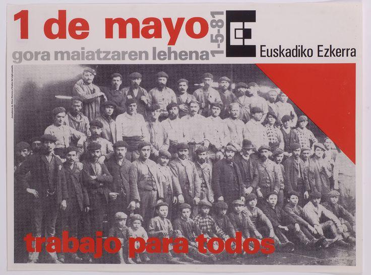 1 lám. (cartel); 60x80 cm.  Cartel realizado con motivo de la celebración del 1º de mayo de 1981 Contiene logotipo de EE