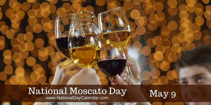 Raise your glass and celebrate the day! #NationalMoscatoDay