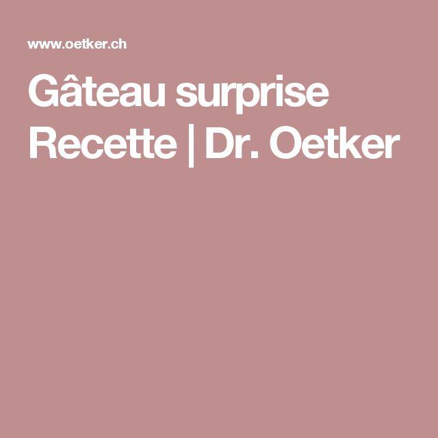 Gâteau surprise Recette | Dr. Oetker