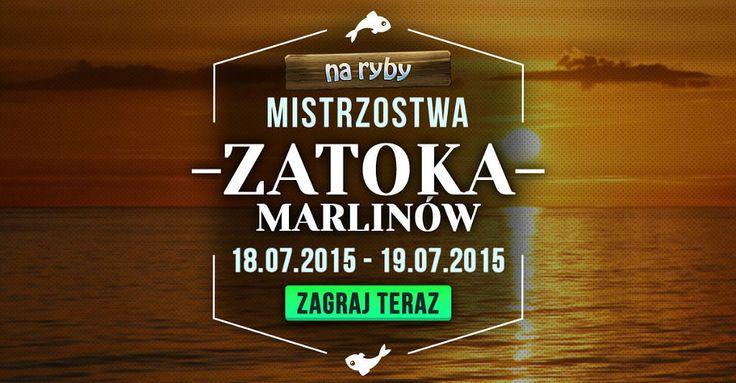 Mistrzostwa Zatoka Marlinów w Na Ryby https://grynank.wordpress.com/2015/07/18/mistrzostwa-zatoka-marlinow-w-na-ryby/ #gry #nk #naryby