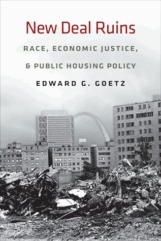 New Deal Ruins, Race, Economic Justice, and Public Housing Policy