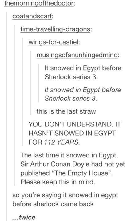 Sherlock. Why you take so long