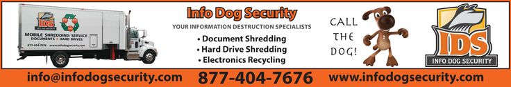 Info Dog Security...Spencer, Iowa  Nationally certified for: On-Site Shredding and Hard Drive Shredding.