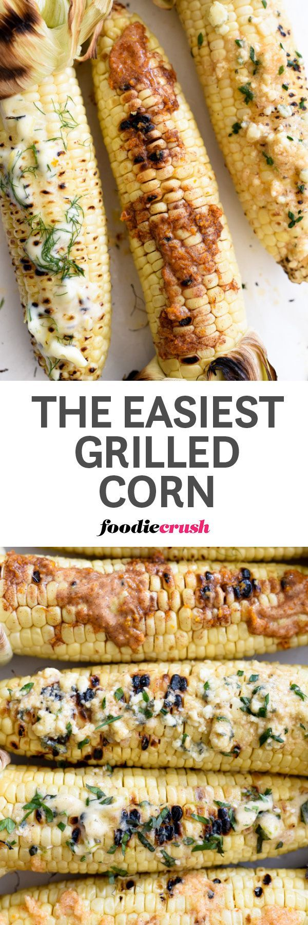 How to Make the Best Easy Grilled Corn On the Cob | foodiecrush.com | grilled corn recipe | corn on the grill | flavored butter