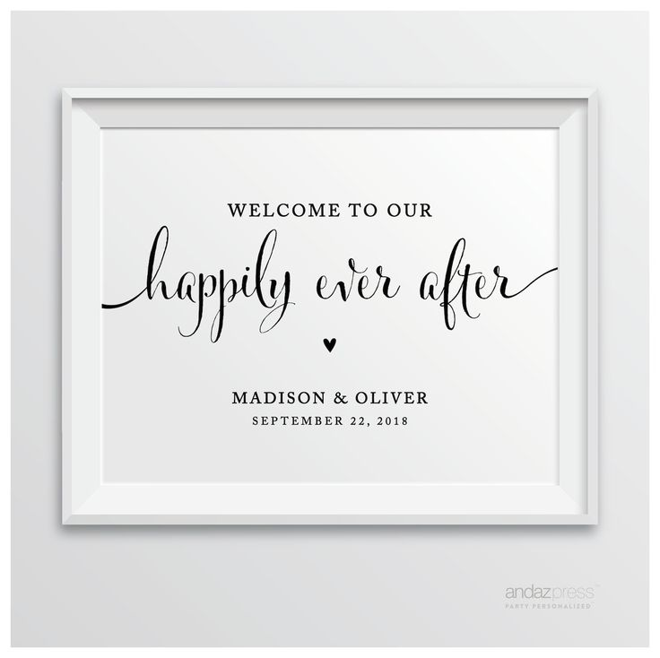 Andaz Press Personalized Wedding Party Signs, Formal Black and White, 8.5-inch x 11-inch, Welcome to our Happily Ever After, 1-Pack, Custom Made Any Name